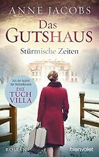 Das Gutshaus - Stürmische Zeiten: Roman (Die Gutsha...   Buch   Zustand sehr gut