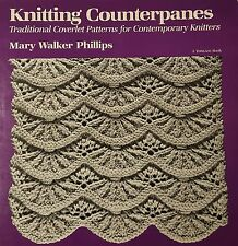 Knitting Counterpanes; Traditional Coverlet Patterns for Contemporary Knitters