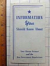 1942 Booklet. Information to Know About Your Charge Account & Gov't Regulations