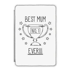 """Best Mum Ever No.1 Case Cover for Kindle 6"""" E-reader - Funny Mothers Day"""