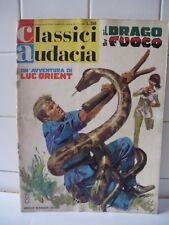 Classici Audacia Il drago di fuoco Un' avventura di Luc Orient  n.61 1967.