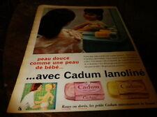 CADUM LANOLINE - PEAU DOUCE - Publicité de presse / Press advert !!! 1959 !!!
