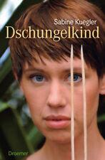 Sabine Kuegler ~ Dschungelkind 9783426273616