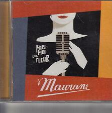 CD ALBUM MAURANE / FAIS-MOI UNE FLEUR