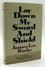 James Lee Burke Lay Down My Sword and Shield First 1st Edition HB/DJ 1971