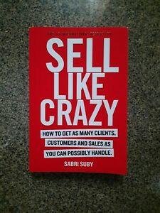 Sell Like Crazy by Sabri Suby Book!