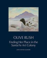 Olive Rush: Finding Her Place in the Santa Fe Art Colony (Hardback or Cased Book