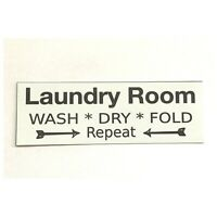 Laundry Room Wash Dry Fold Shabby Chic Sign Wall Plaque or Hanging House White