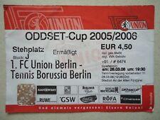 TICKET Oddset Cup 2005/06 Union Berlin - Tennis Borussia