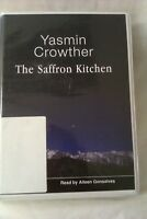 The Saffron Kitchen: Yasmin Crowther: Unabridged Cassette Narr Aileen Gonsalves