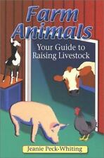 Farm Animals: Your Guide to Raising Livestock-ExLibrary