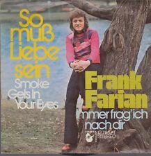 """7"""" Frank Farian So muß Liebe sein (Coverversion) / Immer frag`ich nach Dir 70`s"""