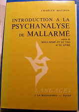 MALLARME/INTRO A LA PSYCHANALYSE DE../C.MAURON/ED BACONNIERE/1978