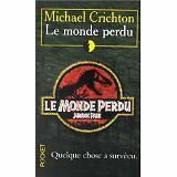 Michael Crichton - Le monde perdu - 2000 - poche