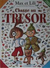 Max et Lili. Chasse au Trésor. Dominique de Saint Mars & Serge Bloch. Alligram