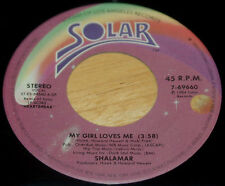 Shalamar 45 My Girl Loves Me / Right Here