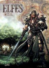 Elfes T04 L'élu des Semi-elfes (éric Corbeyran) | Soleil
