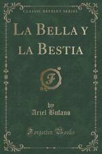 La Bella y La Bestia (Classic Reprint) (Paperback or Softback)