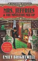 Mrs. Jeffries and the Mistletoe Mix-up, Paperback by Brightwell, Emily, Brand...