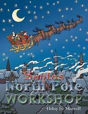 Santa's North Pole Workshop by Helen L. Merrell (2012, Paperback)