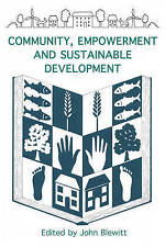 Community, Empowerment and Sustainable Development (Converging World-ExLibrary