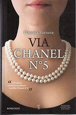 DANIELA FARNESE VIA CHANEL NUMERO 5
