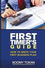 """How To Write Your First Business Plan"" (First Timer's Guide), Very Good Conditi"