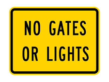W10-13P No Gates or Lights (plaque) Sign - 30 x 24 - 10 Year 3M Warranty.