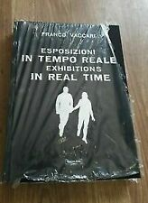 Esposizioni in tempo Reale. Ediz. illustrata Vaccari Franco Damiani 2007