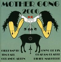 Mother Gong - Mother Gong 2006 (2006)  CD  NEW/SEALED  SPEEDYPOST