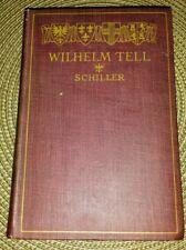 Antiquarian Schiller's Wilhelm Tell (William Tell) Play Book 1911 Bert John Vos