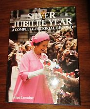 Silver Jubilee Year:A Complete Pictorial Record by Ted Smart, David Gibbon Serge