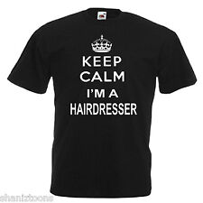 Keep Calm Hairdresser Adults Mens T Shirt 12 Colours Size S - 3XL