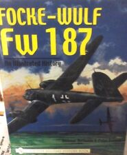 FOCKE-WULF FW 187 AN ILLUSTRATED HISTORY Deitmar Hermann , Peter Petrick-SCHIFF