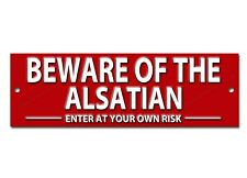 BEWARE OF THE ALSATIAN ENTER AT YOUR OWN RISK METAL SIGN,SECURITY SIGN