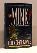 MINK. La fattoria degli animali degli anni 90 - P. Chippindale [Libro]