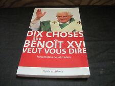 Dix choses que BENOIT XVI veut vous dire