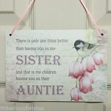 Gift for Best Sister - My Children get you as Auntie - Retro Vintage Sign Plaque