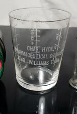RARE CHEMIST MEASURING GLASS DOSE CUP CHARLES HYDE KING WILLIAMS TOWN