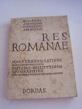 RES ROMANAE , 500 VERSIONS LATINES . HISTOIRE - INVESTIGATIONS , BIOGRAPHIES .