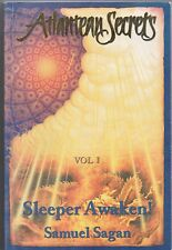 Atlantean Sectrets Vol 1: Sleeper Awaken by Samuel Sagan (PB, 1999) KAD
