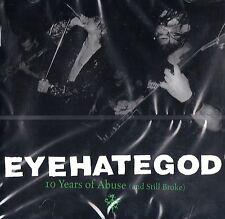 Eyehategod - Ten Years of Abuse and Still Broke ( Live ) ( CD 2001) NEW / SEALED