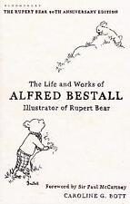 Life and Works of Alfred Bestall - Illustrator of Rupert Bear - Caroline G. Bott