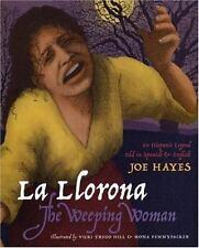 La Llorona / The Weeping Woman (English and Spanish Edition)-ExLibrary
