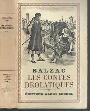 Les contes drolatiques Tome 2. BALZAC.Albin Michel 1955  B004
