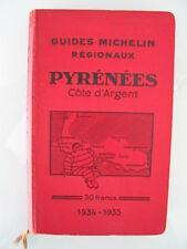 guides Michelin régionaux PYRENEES cote d' argent 1934 1935