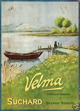 PUBBLICITA' 1915 CIOCCOLATO SUCHARD VELMA CACAO DOLCIARIA PESCA LAGO  BARCA