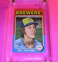 1975 Topps #488 Bill Travers RC Rookie Brewers High Grade! NmMt Centered & sharp