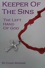 Keeper Of The Sins: The Left Hand Of God: A vampire that works for the Vatican