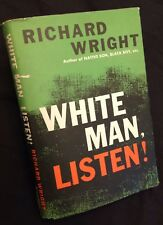 White Man, Listen Richard Wright 1St Hc w/ Dj 1957 African American Literature